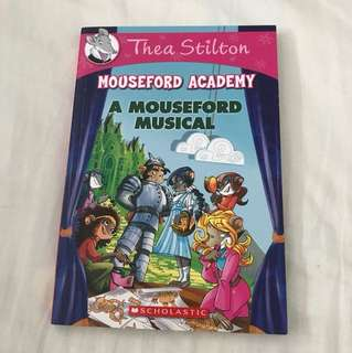 Thea Stilton: Mouseford Academy #6 - A Mouseford Musical