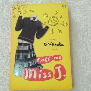 Call Me Miss J by Orizuka