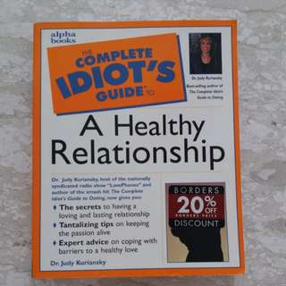 Preloved The Complete Idiot's Guide To A Healthy Relationship