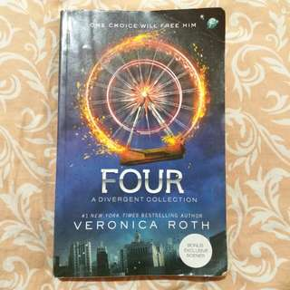 FOUR : A Divergent Collection by Veronica Roth