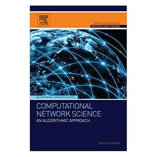 Computational Network Science: An Algorithmic Approach (Computer Science Reviews and Trends) BY Henry Hexmoor