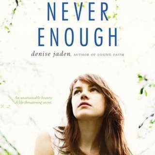 BN Never Enough by Denise Jaden