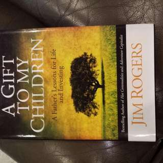 A Gift To My Children - Jim Rogers