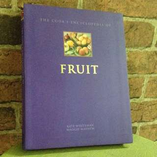 The Cook Encyclopaedia Of Fruit