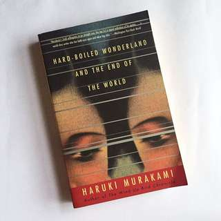 Hard-Boiled Wonderland / the End of the World - Haruki Murakami