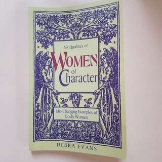 Six Qualities Of Women of Character