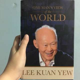 Lee Kuan Yew - One Man's View of the World