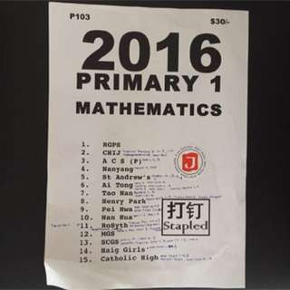 Primary 1 school papers Year 2016 (English, Maths, chinese)