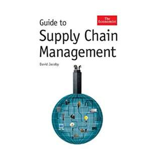 The Economist Guide To Supply Chain Management BY David Jacoby