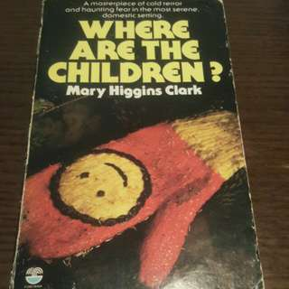 Where Are the Children  Mary Higgins Clark 1st Edition