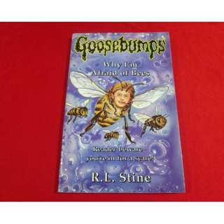 Goosebumps #17: Why I'm Afraid of Bees