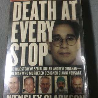 Death at Every Stop by Wensley Clarkson