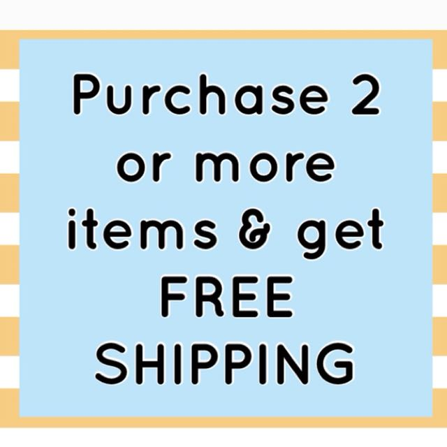 FREE SHIPPING ON 2 OR MORE ITEMS