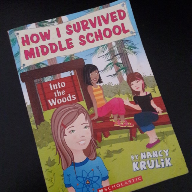 How I Survived Middle School: Into the Woods by Nancy Krulik (English)