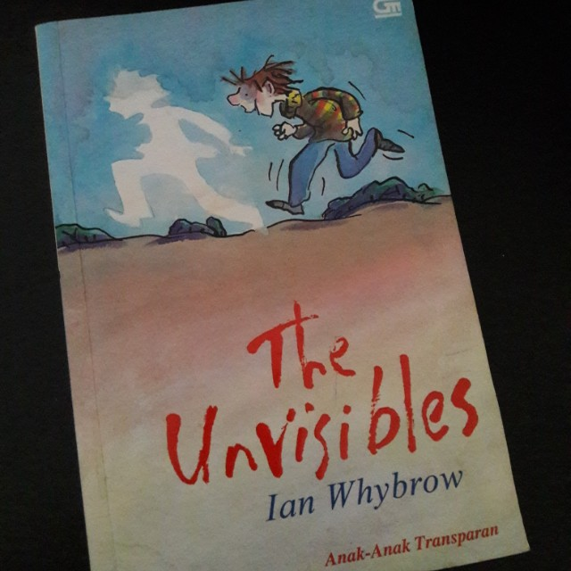 The Unvisibles by Ian Whybrow (Terjemahan)