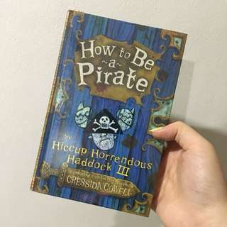 How to be a pirate (hardbound)