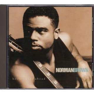 Norman Brown: <Better Days Ahead> (1996 CD)