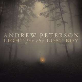 Light for the Lost Boy - Andrew Peterson