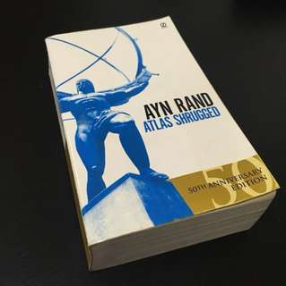 Atlas Shrugged by Ayn Rand (50th Anniversary Edition)