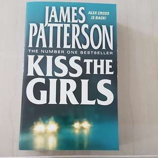 Kiss the girls- James Patterson