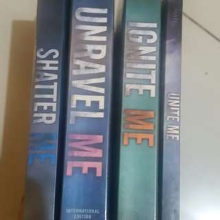 Shatter Me, Unravel Me and Ignite Me