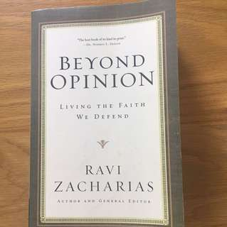Beyond Opinion- living the faith we defend (Ravi Zacharias)