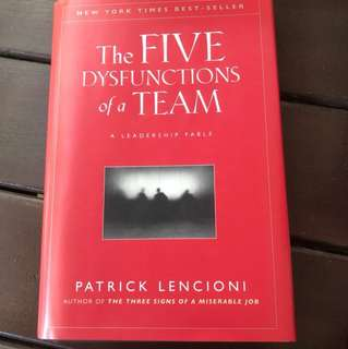 The FIVE DYSFUNCTIONS of a Team ( Hardcover, New York Times Bestseller) by Patrick Lencioni