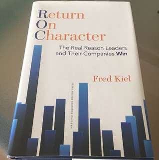 Return On Character - Harvard Business Review Press