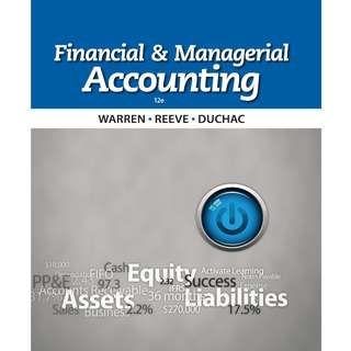 Financial and Managerial Accounting (12th Ed)
