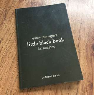 Every Teenager's Little Black Book for Athletes
