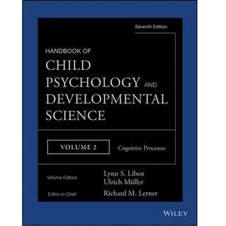 Handbook of Child Psychology and Developmental Science Vol 2 Cognitive Processes