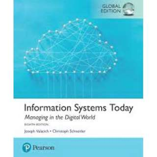 Information Systems Today Managing the Digital World Global Edition 8th Edition