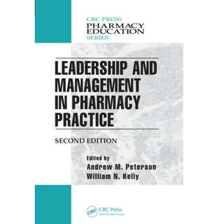 Leadership and Management in Pharmacy Practice 2nd Edition 2015