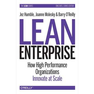Lean Enterprise How High Performance Organizations Innovateat Scale