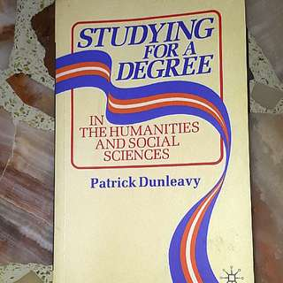 Studying for a degree in humanities and social sciences by Patrick Dunleavy