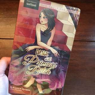 DAMA: The Princess Bitch