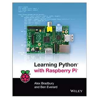 Learning Python with Raspberry Pi BY Alex Bradbury  (Author),‎ Ben Everard  (Author)