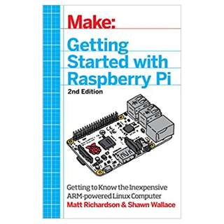 Getting Started with Raspberry Pi: Electronic Projects with Python, Scratch, and Linux 2nd Edition BY Matt Richardson  (Author),‎ Shawn Wallace (Author)