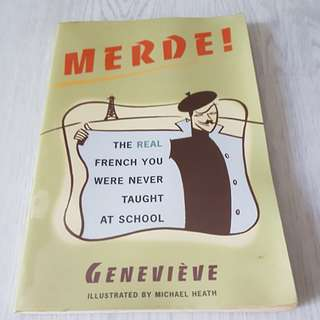 Merde the real French you were never taught in school