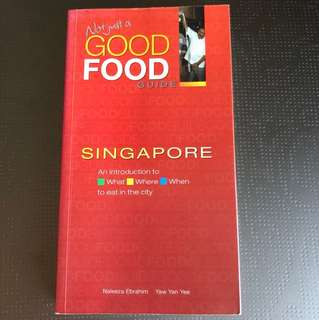 Not Just A Good Food Guide Singapore