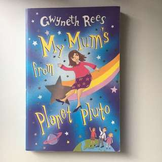Gwyneth Rees My Mum's from planet pluto