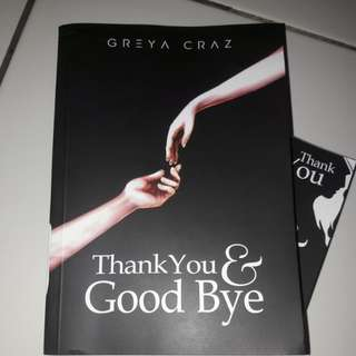 Novel Wattpad Thank You and Good Bye By Greyacraz