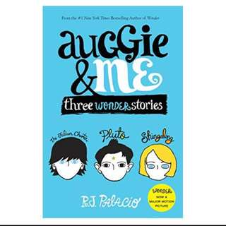 auggie and me (wonder series)