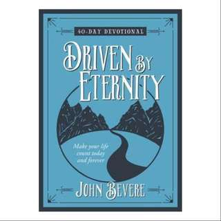 Driven by Eternity by John Bevere