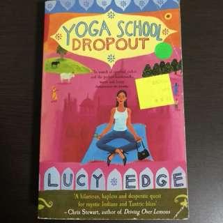 Yoga School Drop Out