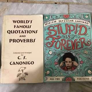 World's Famous Quotations and Proverbs/Stupid is Forever - Miriam Defensor Santiago