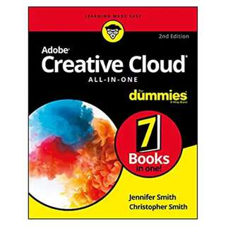 Adobe Creative Cloud All-in-One For Dummies 2nd Edition BY Jennifer Smith (Author),‎ Christopher Smith (Author)