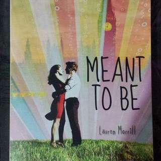 Meant To Be by Laura Morrill