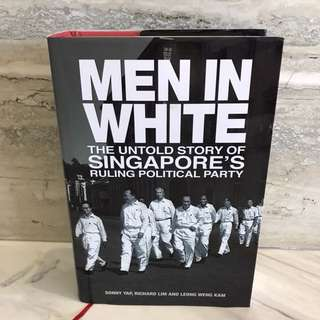 Men in white - the untold story of singapore room political party