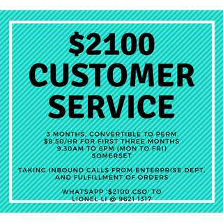 $2100!! 3 months to perm Customer service!